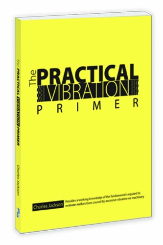 9780983874195: The Practical Vibration Primer