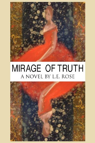 9780983875086: Mirage of Truth
