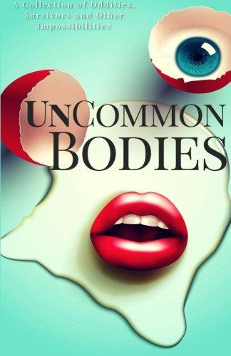 9780983876946: UnCommon Bodies