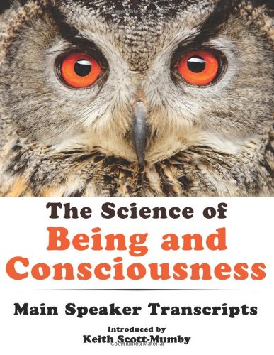 9780983878469: The Science of Being and Consciousness
