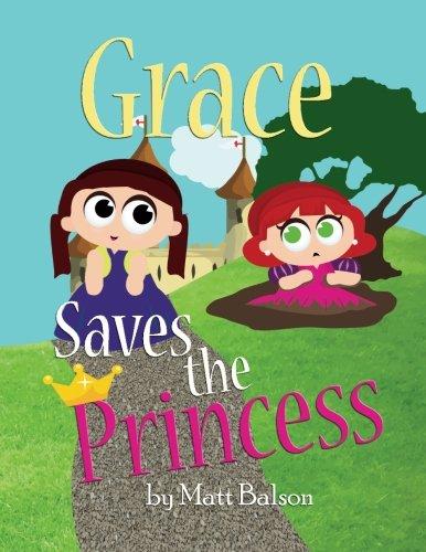 9780983884613: Grace Saves the Princess