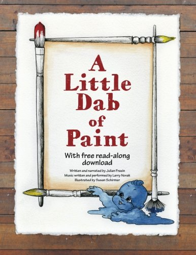 9780983884637: A Little Dab of Paint