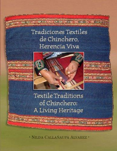 9780983886013: Textile Traditions of Chinchero: A Living Heritage: Tradiciones Textiles de Chinchero: Herencia Viva