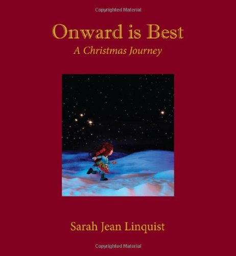 9780983886921: Onward is Best, A Christmas Journey
