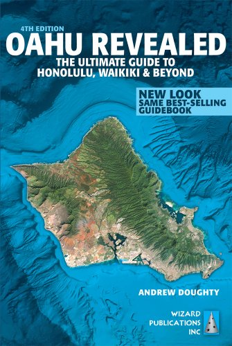 Oahu Revealed: The Ultimate Guide to Honolulu, Waikiki & Beyond: Doughty, Andrew