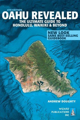 9780983888703: Oahu Revealed: The Ultimate Guide to Honolulu, Waikiki & Beyond