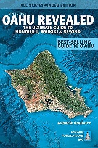 9780983888789: Oahu Revealed: The Ultimate Guide to Honolulu, Waikiki & Beyond