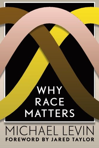 Why Race Matters: Levin, Michael