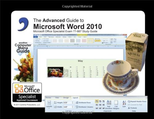 Advanced Guide to Microsoft Word 2010: Elizabeth Ann Nofs