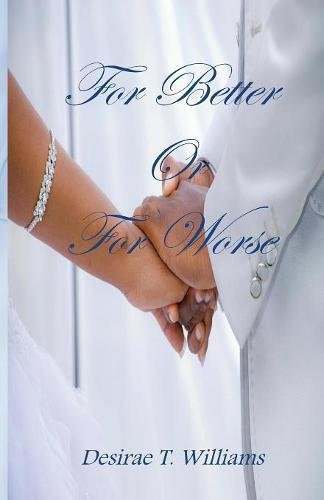 For Better Or For Worse: Desirae T. Williams