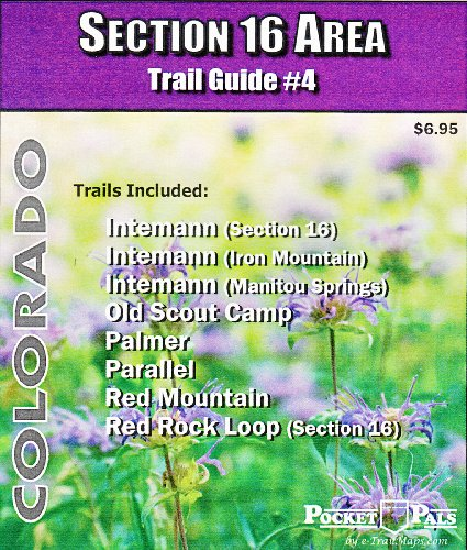 9780983894438: Colorado Section 16 Area Trail Guide #4
