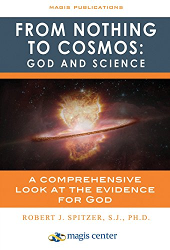 From Nothing to Cosmos Study Guide: Robert Spitzer