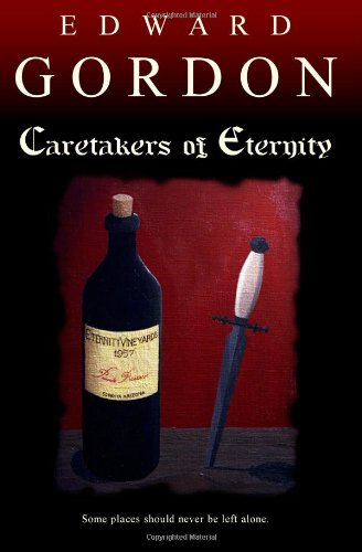 9780983897101: Caretakers of Eternity