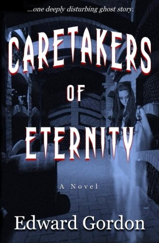 9780983897149: Caretakers of Eternity
