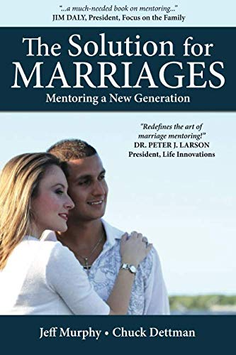 9780983898702: The Solution for Marriages: Mentoring a New Generation