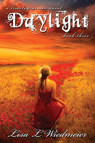 Daylight, a Timeless Series Novel: Lisa L Wiedmeier