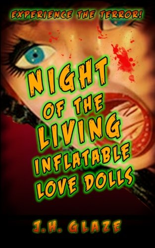 9780983906988: Night of the Living Inflatable Love Dolls