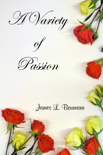 9780983907480: A Variety of Passion (Volume 1)
