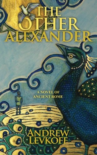 9780983910138: The Other Alexander (The Bow of Heaven, Book I)