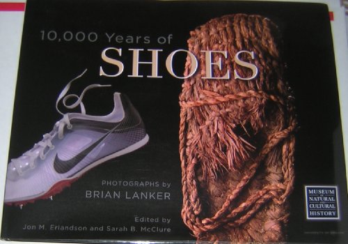 9780983912002: 10,000 Years of Shoes