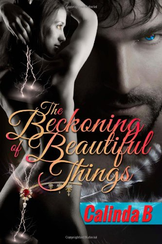 9780983912675: The Beckoning of Beautiful Things (The Beckoning Series Book) (Volume 1)