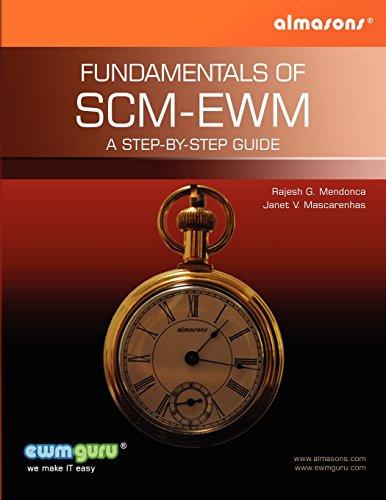 Fundamentals Of SCM-EWM: A Step-by-Step Guide: Mr. Rajesh G