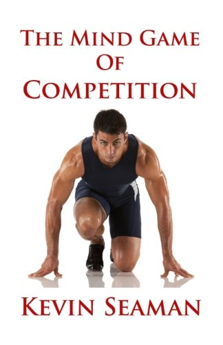 9780983921455: The Mind Game Of Competition