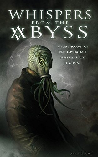 Whispers from the Abyss: James Brogden,Aaron J.