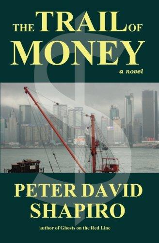 The Trail of Money: Shapiro, Peter David