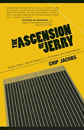 9780983925545: The Ascension of Jerry: Business Lies, Hitmen and the Making of an L.A. Muckraker
