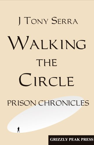 9780983926412: Walking the Circle - Prison Chronicles