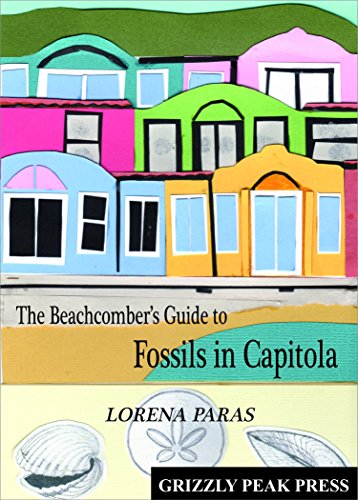 9780983926474: The Beachcomber's Guide to Fossils in Capitola