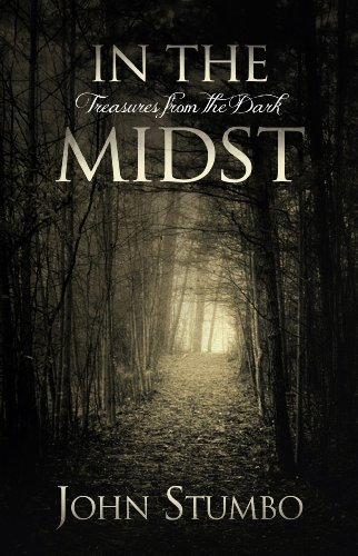9780983933311: In the Midst: Treasures from the Dark