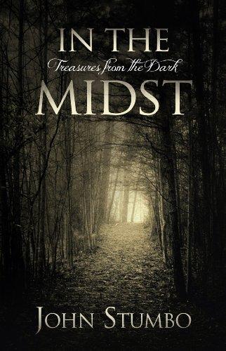 In the Midst : Treasures from the: John Stumbo