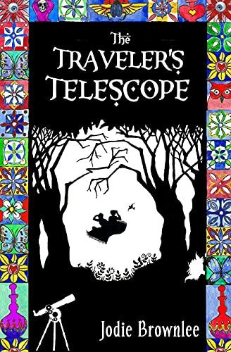 9780983933946: The Traveler's Telescope