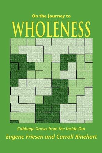 On the Journey to Wholeness (9780983938415) by Eugene Friesen; Carroll Rinehart
