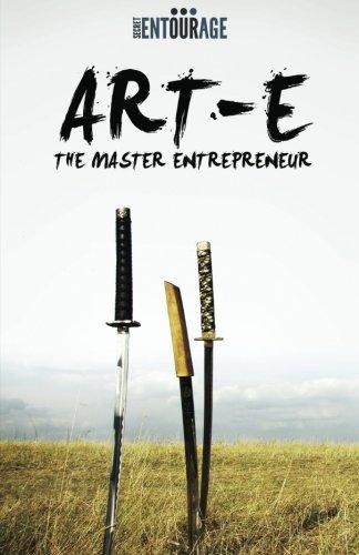 9780983944171: Art Of Entrepreneurship: The Master Entrepreneur