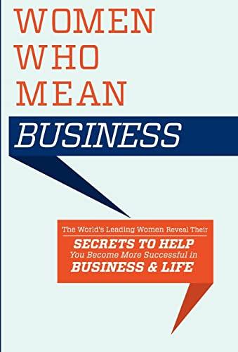 Women Who Mean Business: World's Leading Women,