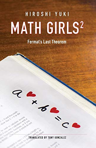 9780983951322: Math Girls 2: Fermat's Last Theorem