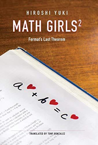 9780983951339: Math Girls 2: Fermat's Last Theorem
