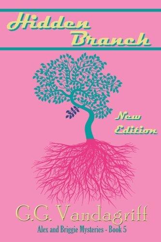 The Hidden Branch - New Edition: Vandagriff, G.G.