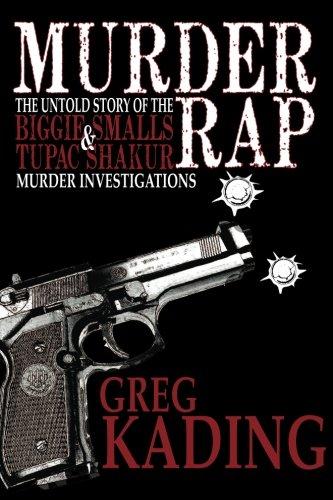 9780983955481: Murder Rap: The Untold Story of the Biggie & Smalls Tupac Shakur Murder Investigations