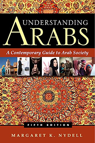 9780983955801: Understanding Arabs: A Contemporary Guide to Arab Society