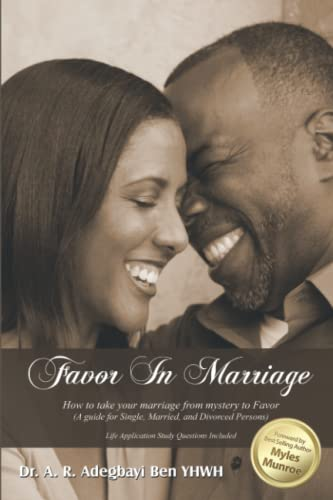 9780983956754: Favor in Marriage: How to Take Your Marriage From Mystery to Favor (Volume 1)