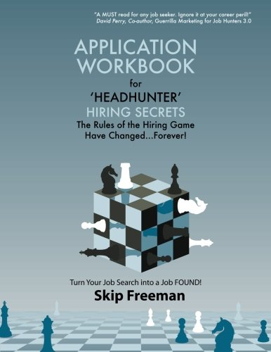 "Headhunter"" Hiring Secrets Application Workbook: Freeman, Skip"