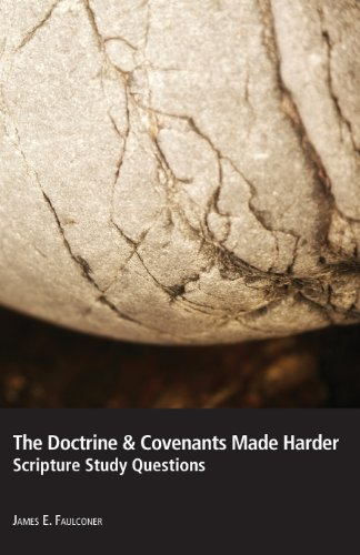 9780983963639: The Doctrine & Covenants Made Harder: Scripture Study Questions