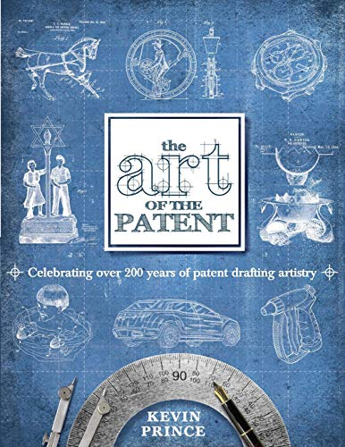 9780983964001: The Art of the Patent