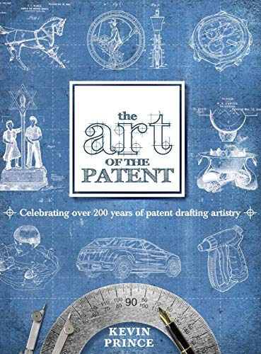 9780983964018: The Art of the Patent