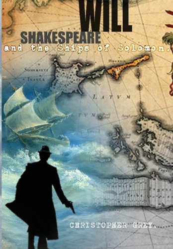 9780983964193: Will Shakespeare and the Ships of Solomon