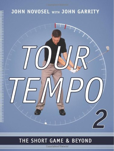 9780983964919: Tour Tempo 2: The Short Game & Beyond